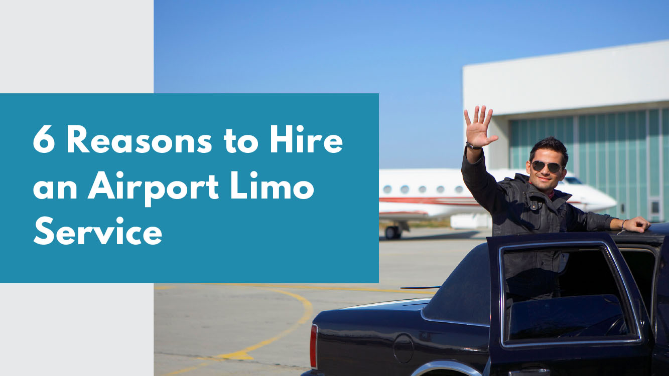 6 Reasons to Hire An Airport Limousine Service For Your Next Trip - Light House Party Bus Limo