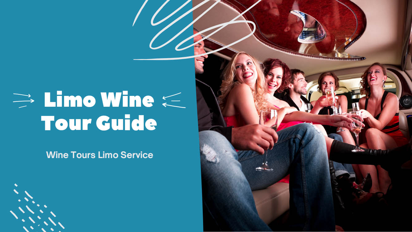 Simple Guide To Organizing The Perfect Limo Wine Tour - Light House Party Bus Limo