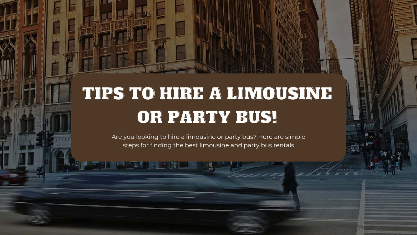 Steps For Finding The Best Limousine And Party Bus Rentals - Light House Party Bus Limo