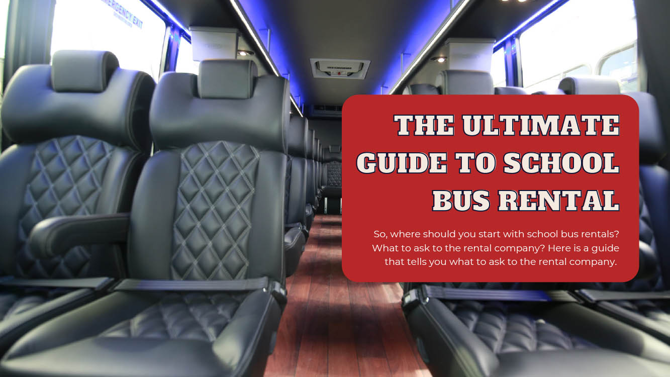 What to Ask A School Bus Rental Company - Light House Party Bus Limo